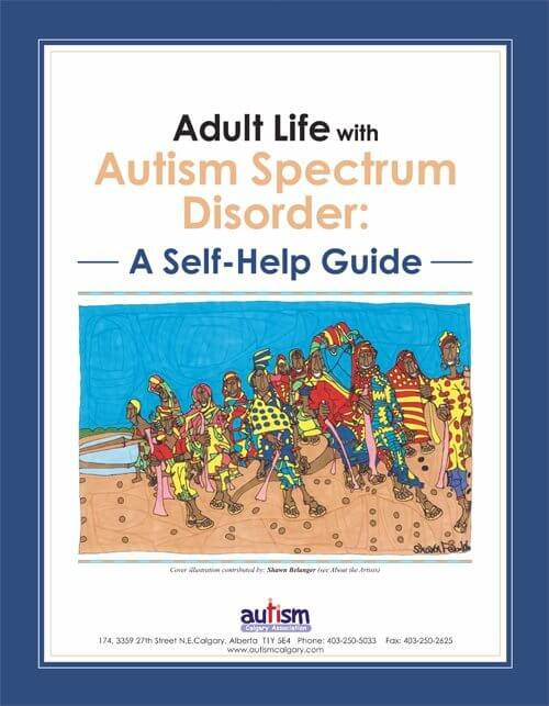 Adult Life with Autism Spectrum Disorder: A Self-Help Guide