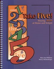 Take Five! Staying Alert at Home and School