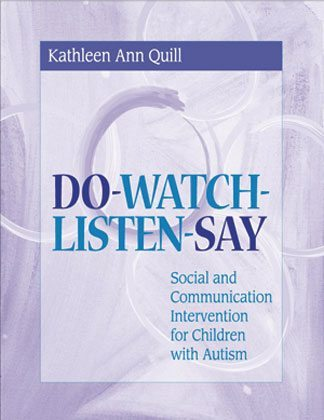 Do-Watch-Listen-Say - Social and Communication Intervention for Children with Autism