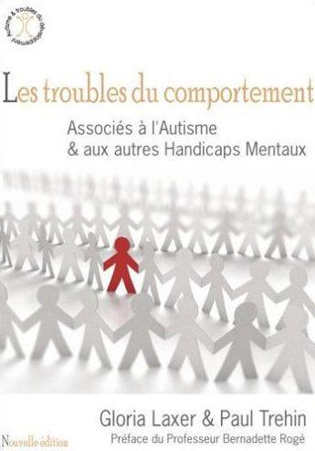 Les troubles du comportement 2ème Ed. - Associés à l'Autisme & autres Handicaps Mentaux