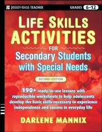 Life Skills Activities for Secondary Students with Special Needs, 2nd. Edition