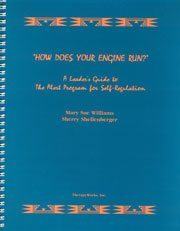 How Does Your Engine Run? A Leader's Guide to the Alert Program for Self-Regulation