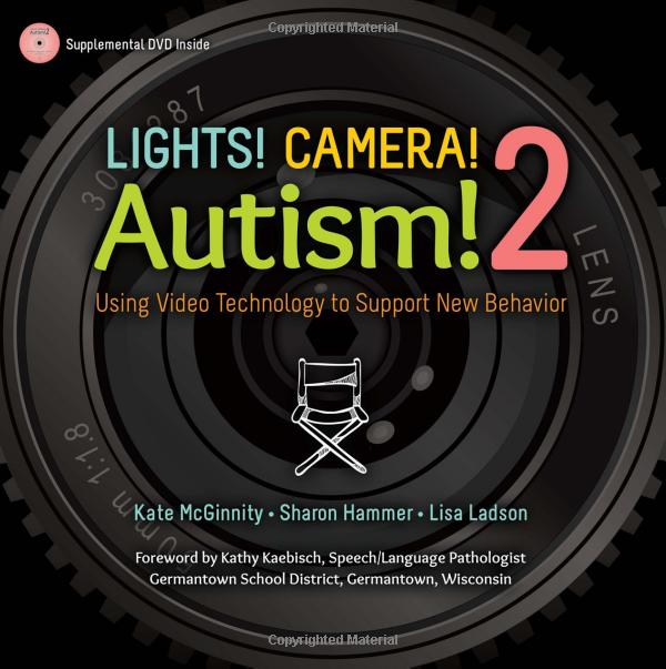 Lights! Camera! Autism! 2: Using Video Technology to Support New Behavior